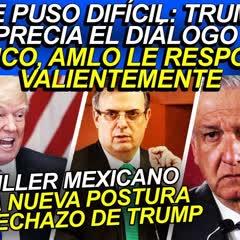 Se puso difícil: Trump desprecia diálogo con México, AMLO le responde valientemente, nueva postura